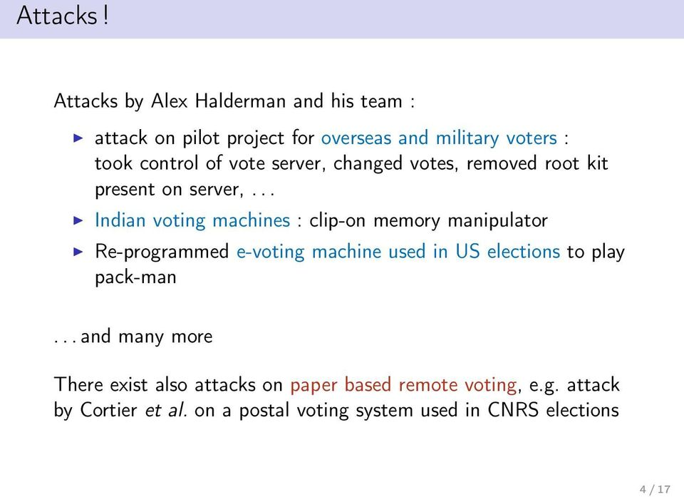 vote server, changed votes, removed root kit present on server,.