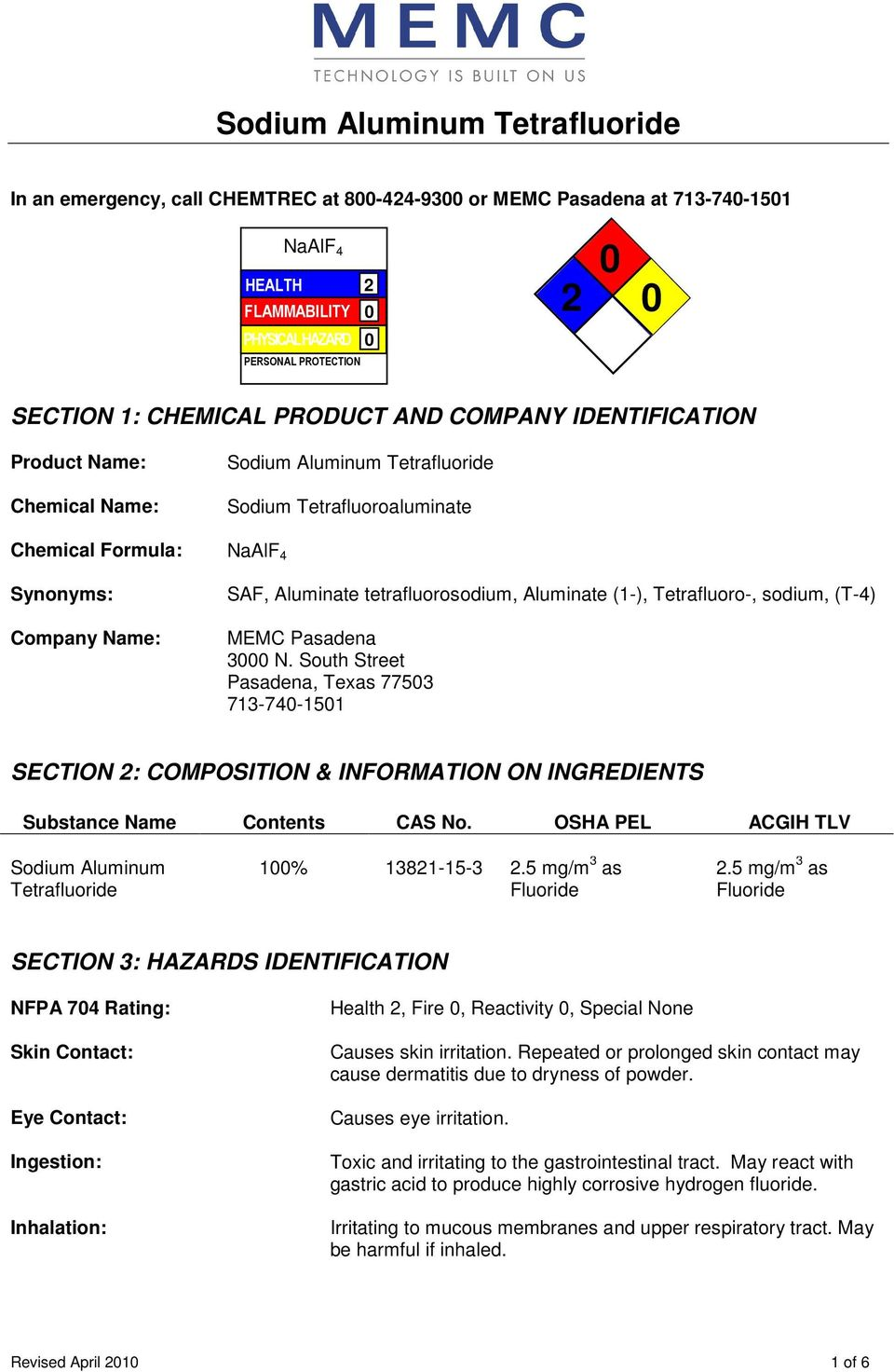 (1-), Tetrafluoro-, sodium, (T-4) MEMC Pasadena 3000 N. South Street Pasadena, Texas 77503 713-740-1501 SECTION 2: COMPOSITION & INFORMATION ON INGREDIENTS Substance Name Contents CAS No.