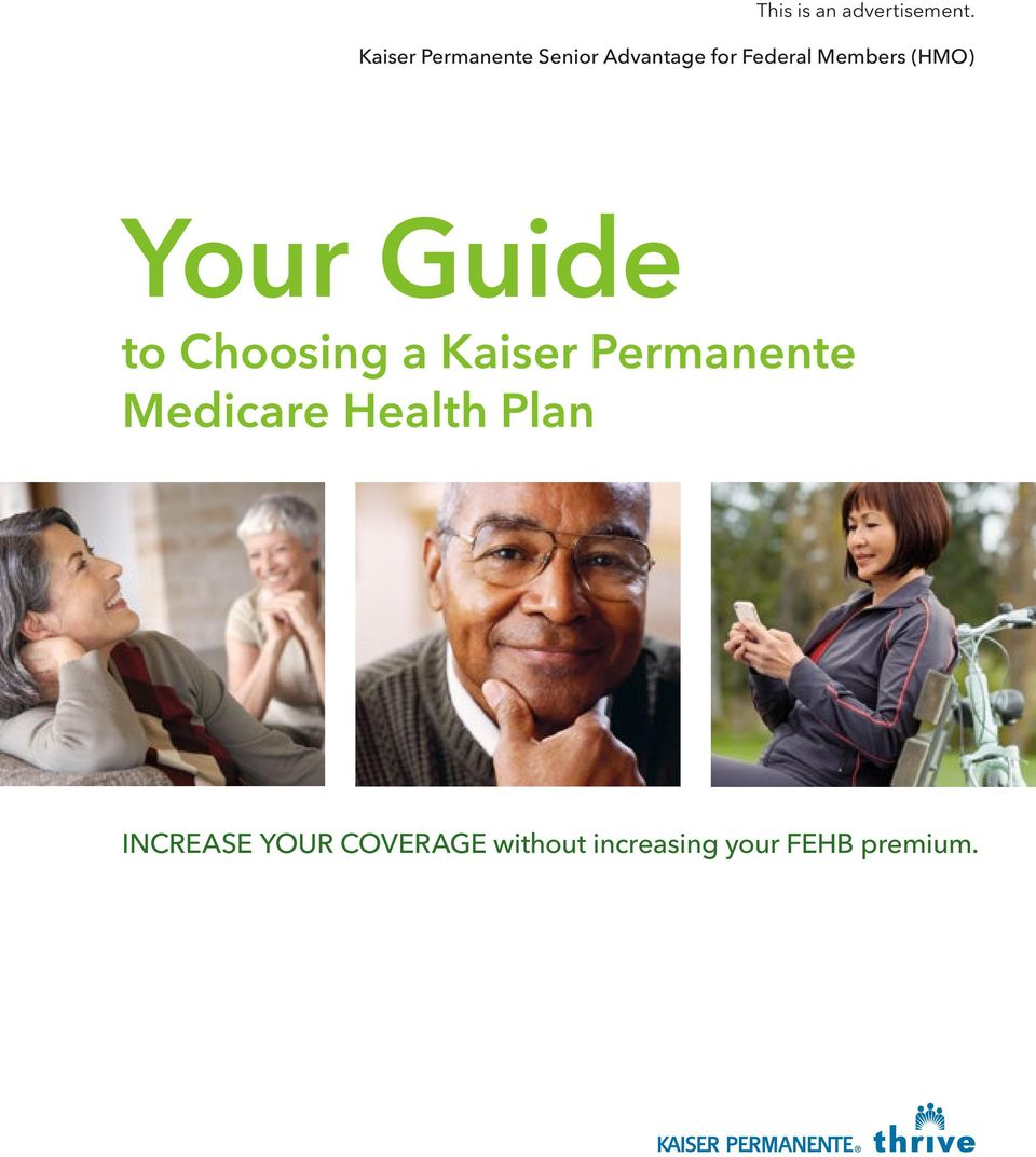 Members (HMO) Your Guide to Choosing a Kaiser
