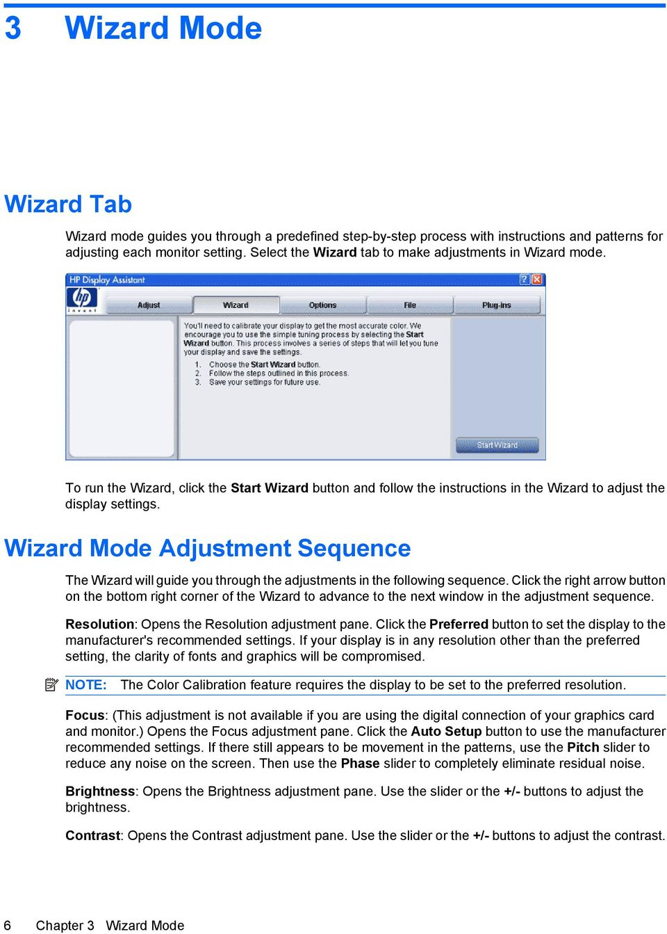 Wizard Mode Adjustment Sequence The Wizard will guide you through the adjustments in the following sequence.