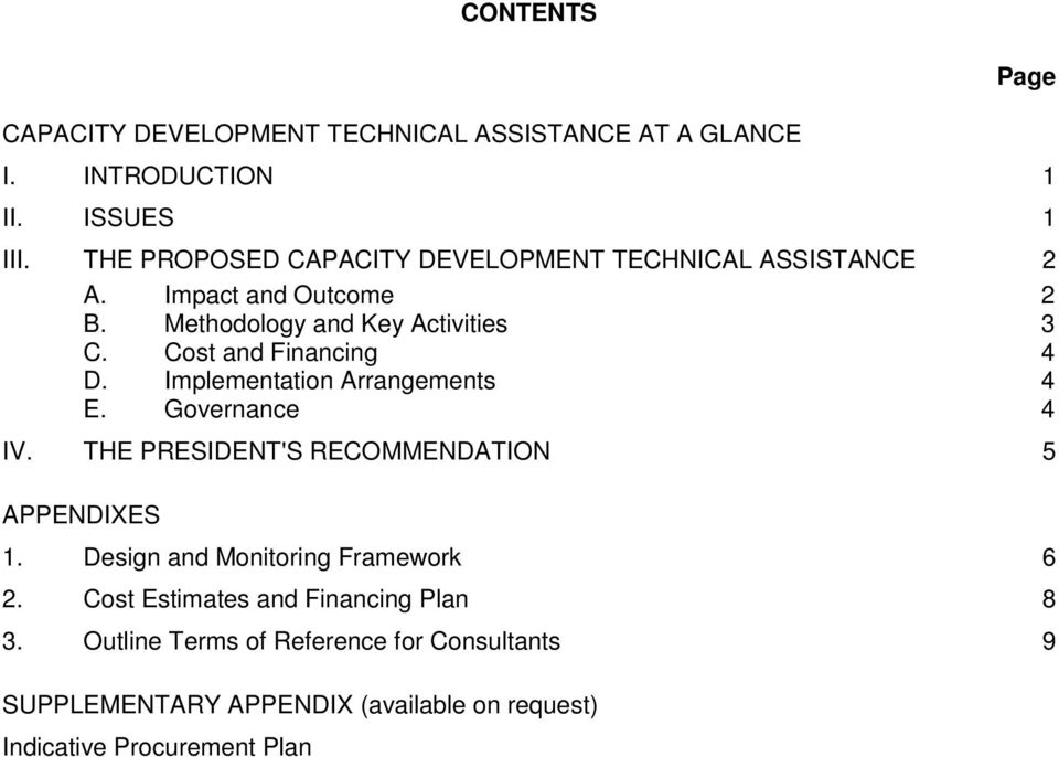 Cost and Financing 4 D. Implementation Arrangements 4 E. Governance 4 IV. THE PRESIDENT'S RECOMMENDATION 5 APPENDIXES 1.