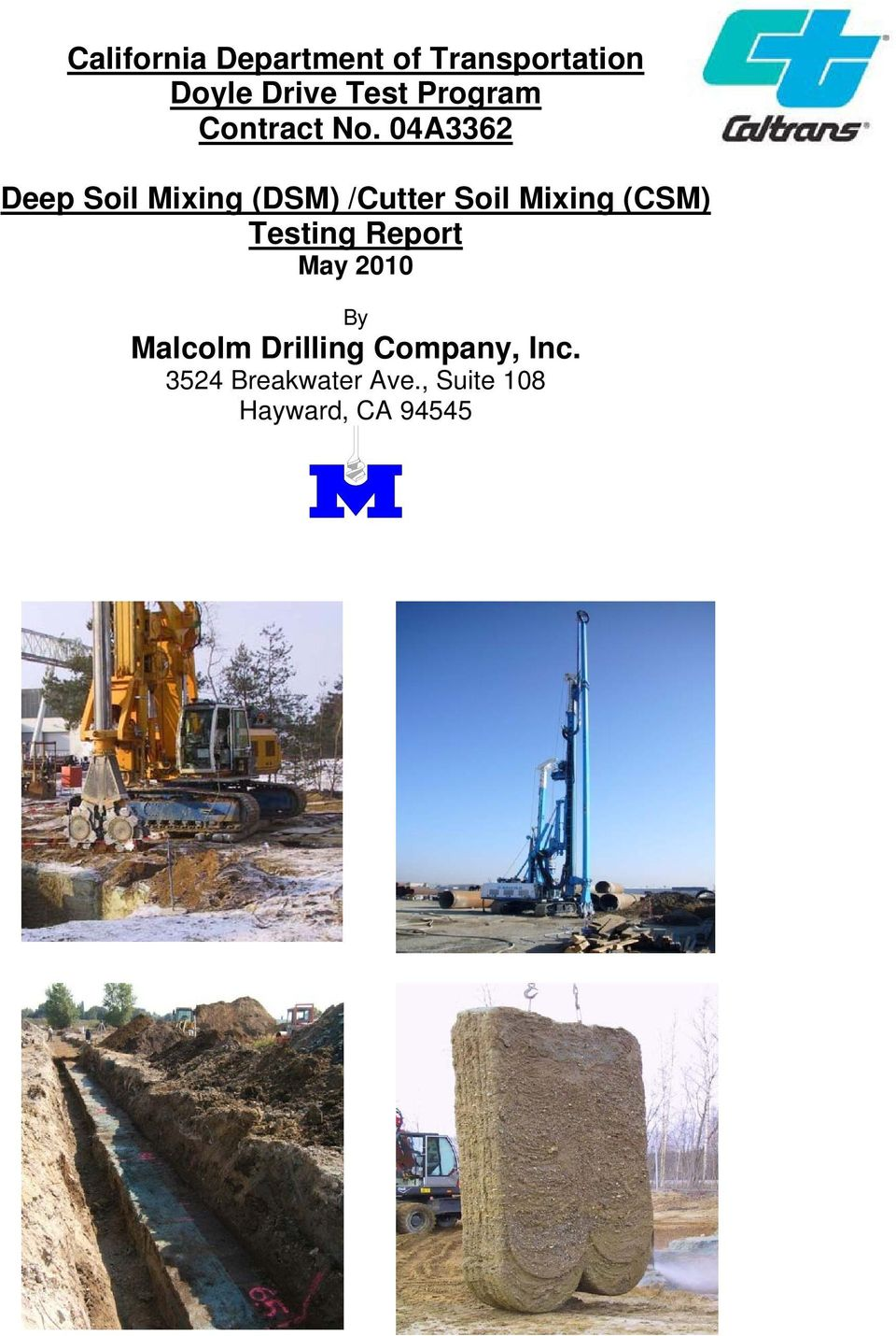 Mixing (CSM) Testing Report By Malcolm Drilling