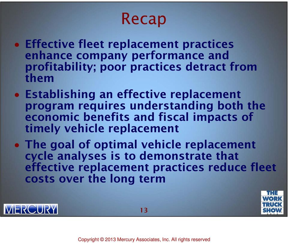 the economic benefits and fiscal impacts of timely vehicle replacement The goal of optimal vehicle