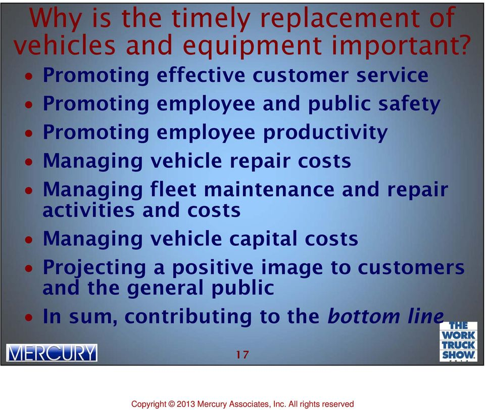 productivity Managing vehicle repair costs Managing fleet maintenance and repair activities and