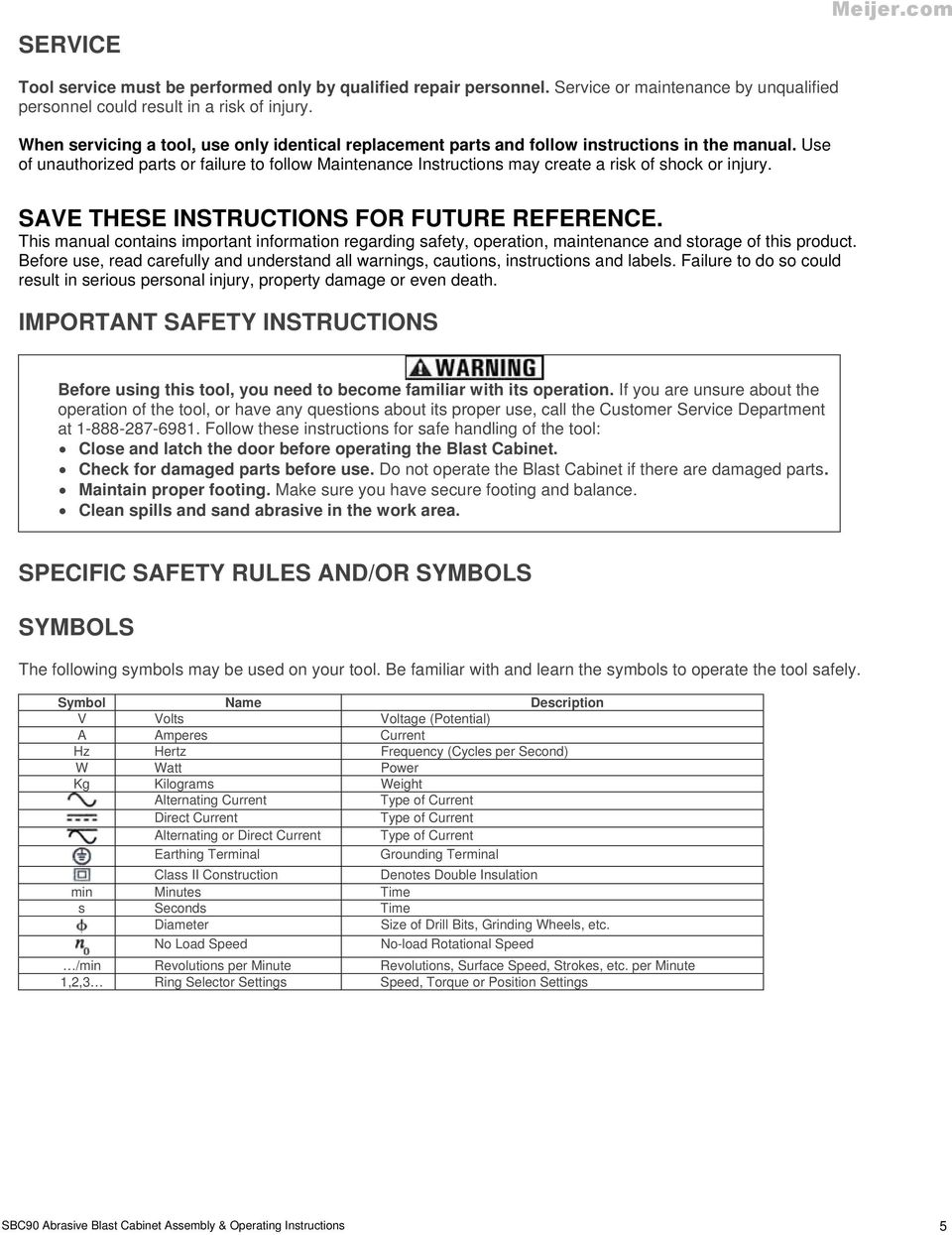 Use of unauthorized parts or failure to follow Maintenance Instructions may create a risk of shock or injury. SAVE THESE INSTRUCTIONS FOR FUTURE REFERENCE.