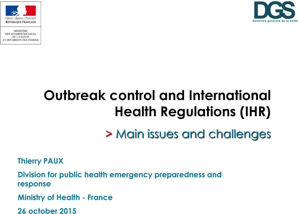 Thierry PAUX Division for public health emergency
