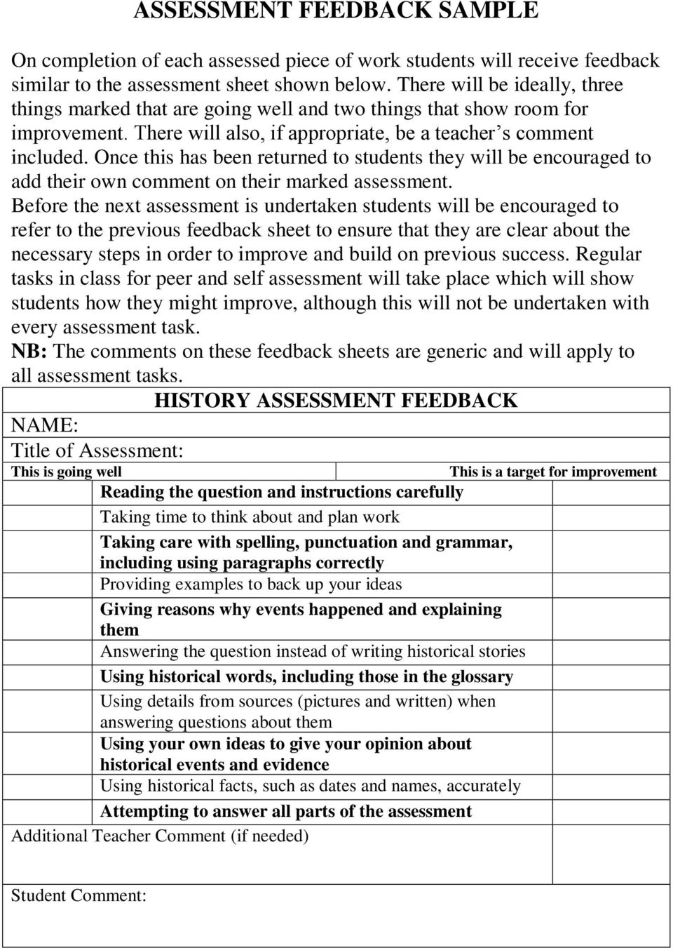 Once this has been returned to students they will be encouraged to add their own comment on their marked assessment.