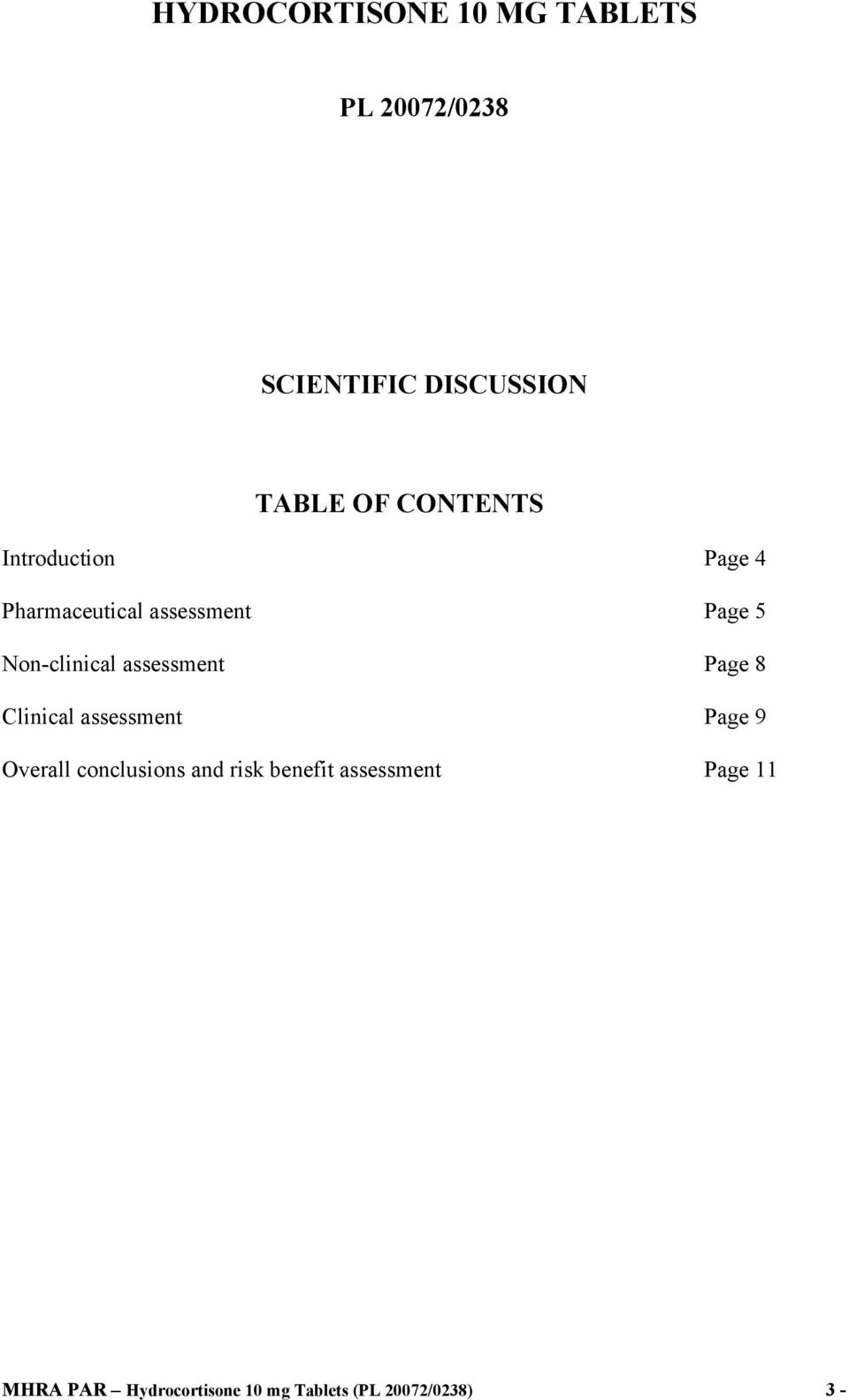 assessment Page 8 Clinical assessment Page 9 Overall conclusions and risk