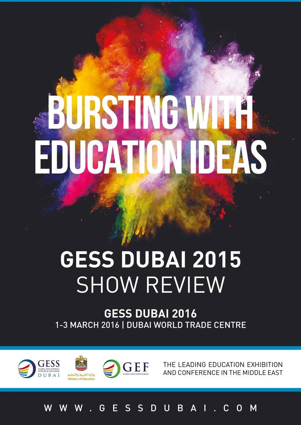 TRADE CENTRE THE LEADING EDUCATION EXHIBITION AND