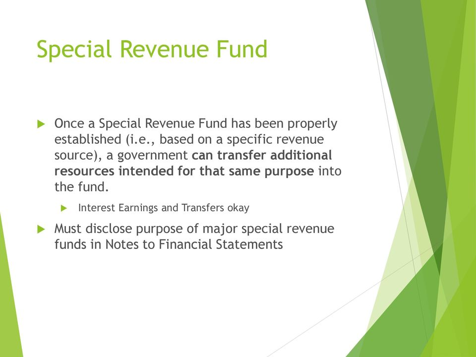 resources intended for that same purpose into the fund.