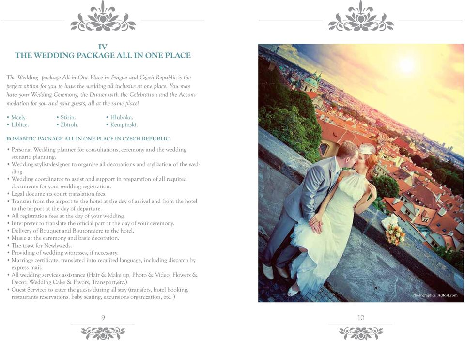 ROMANTIC PACKAGE ALL IN ONE PLACE IN CZECH REPUBLIC: Personal Wedding planner for consultations, ceremony and the wedding scenario planning.