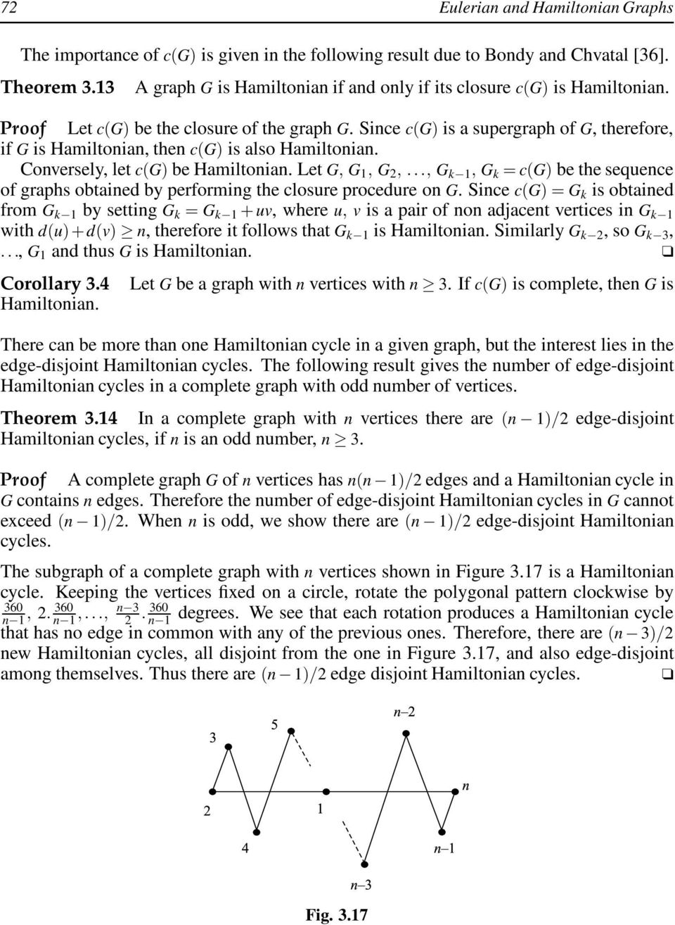 Since c(g) is a supergraph of G, therefore, if G is Hamiltonian, then c(g) is also Hamiltonian. Conversely, let c(g) be Hamiltonian. Let G, G 1, G 2,.