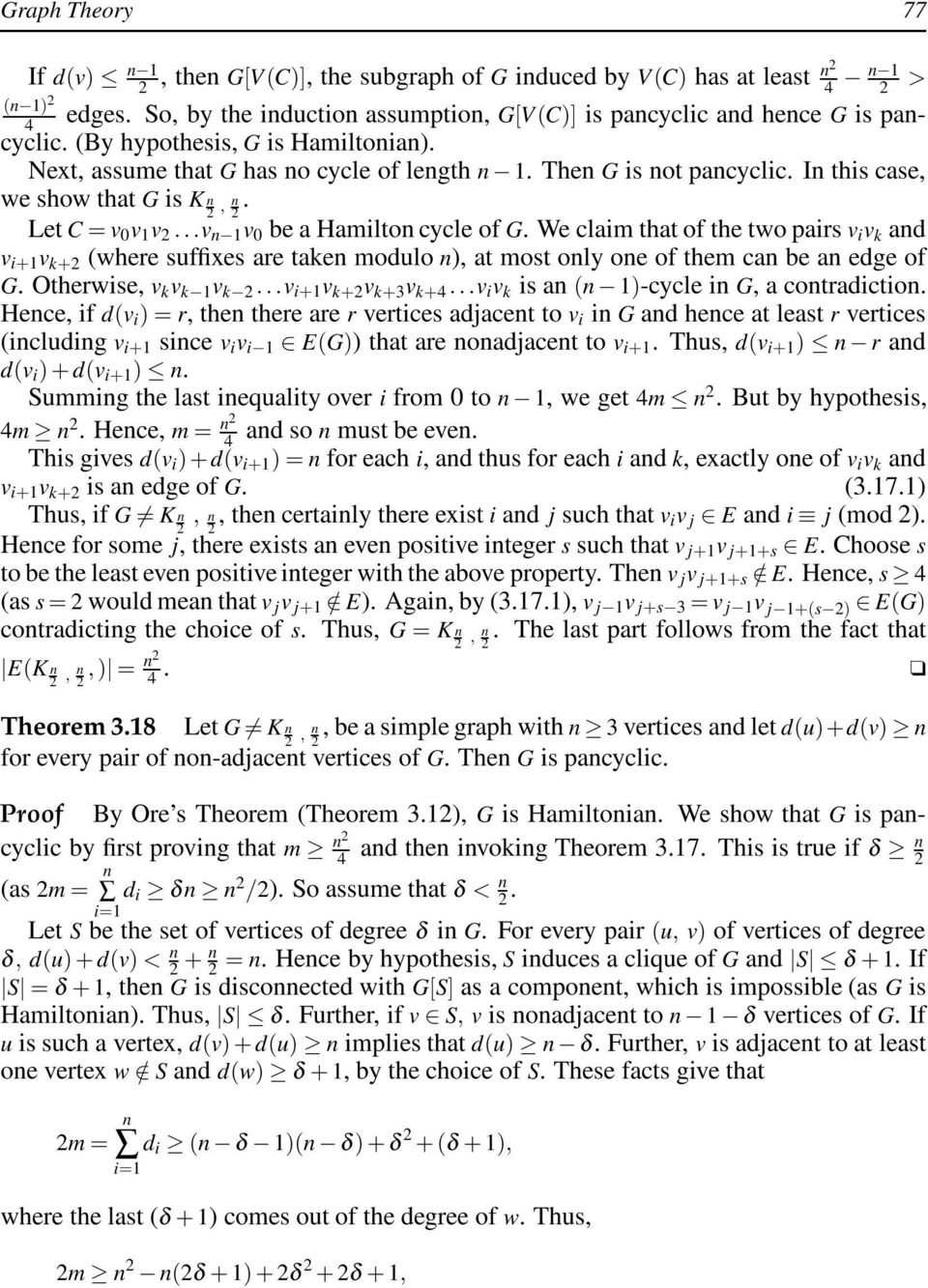 In this case, we show that G is K n 2, n. 2 Let C = v 0 v 1 v 2...v n 1 v 0 be a Hamilton cycle of G.