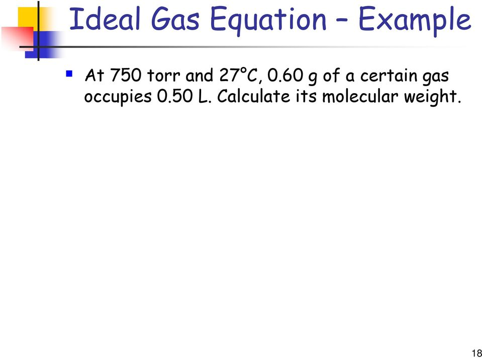 60 g of a certain gas occupies