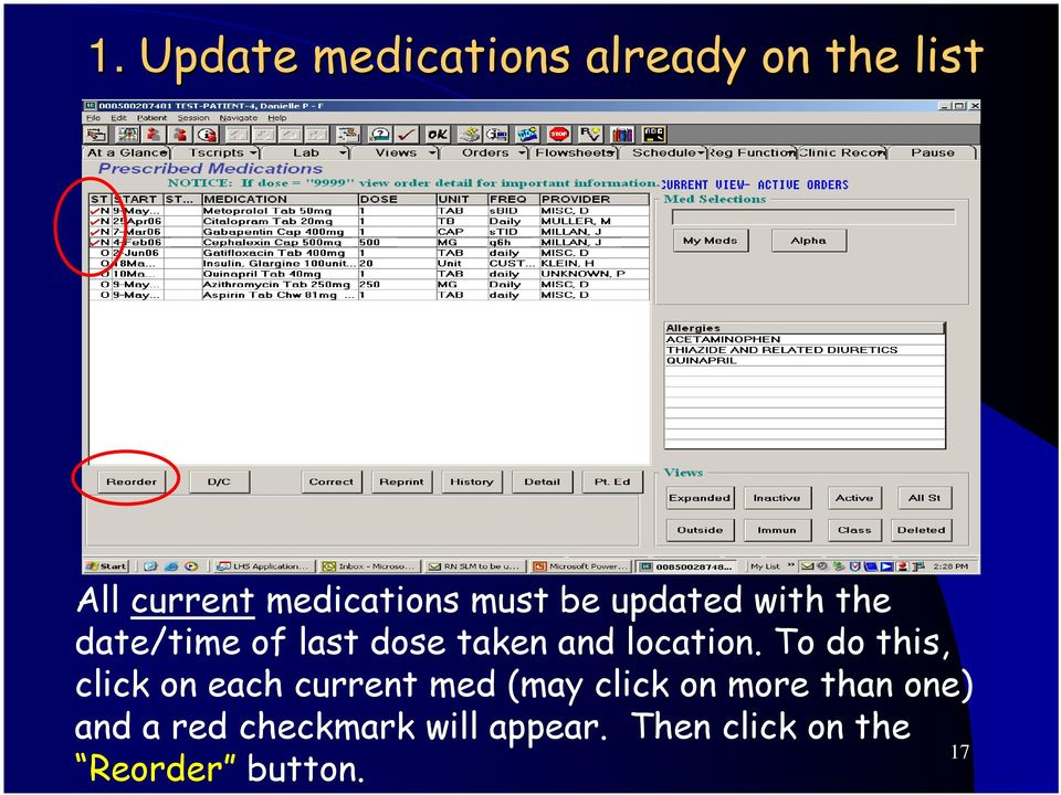 To do this, click on each current med (may click on more than one)