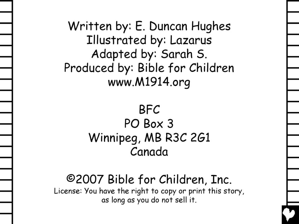 Produced by: Bible for Children www.m1914.