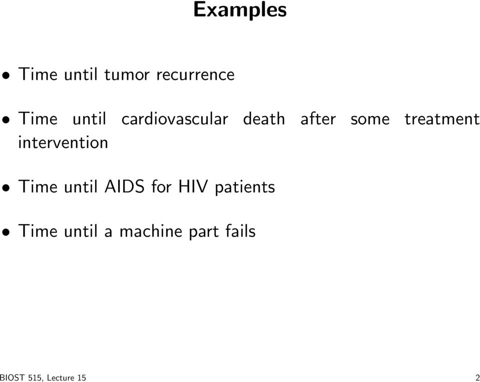 intervention Time until AIDS for HIV patients