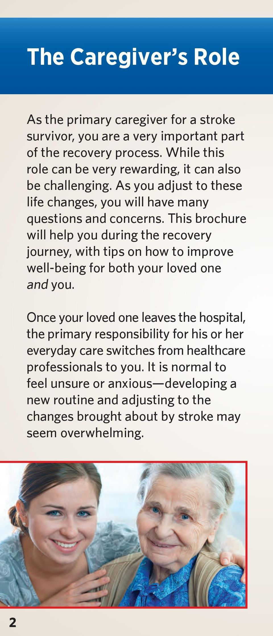This brochure will help you during the recovery journey, with tips on how to improve well-being for both your loved one and you.