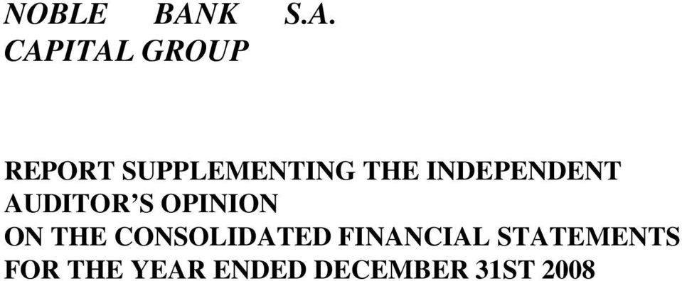 CAPITAL GROUP REPORT SUPPLEMENTING THE
