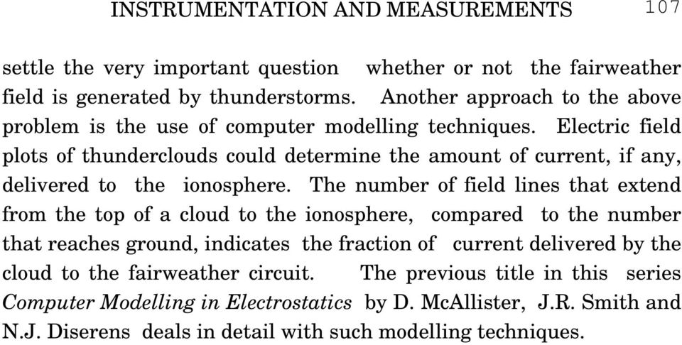 Electric field plots of thunderclouds could determine the amount of current, if any, delivered to the ionosphere.