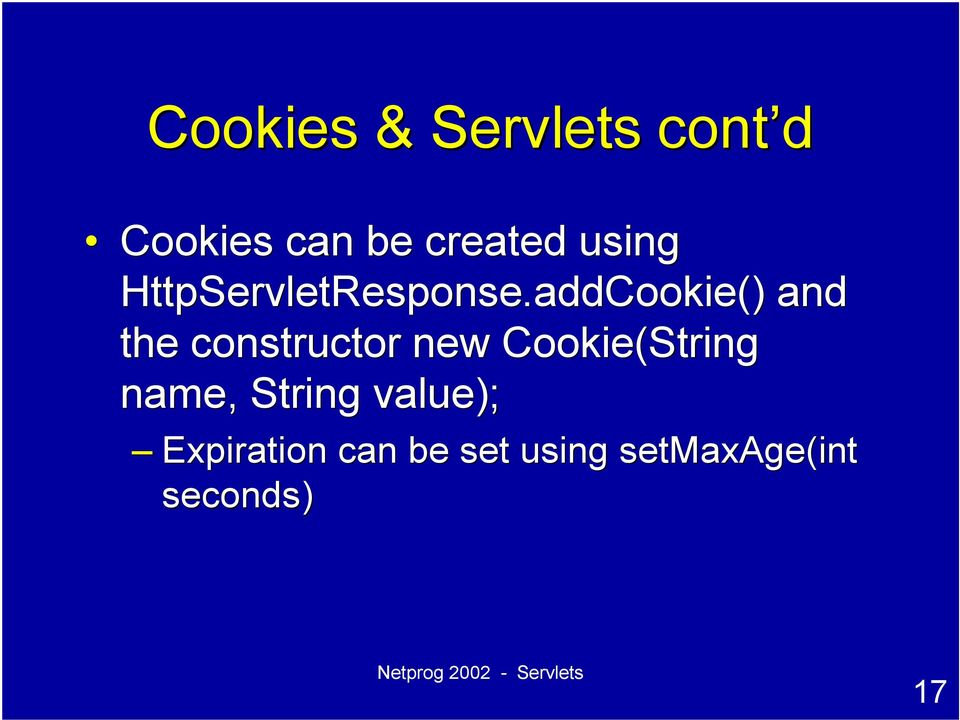 addCookie addcookie() and the constructor new