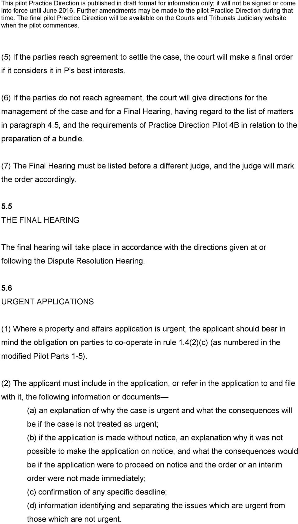 5, and the requirements of Practice Direction Pilot 4B in relation to the preparation of a bundle.
