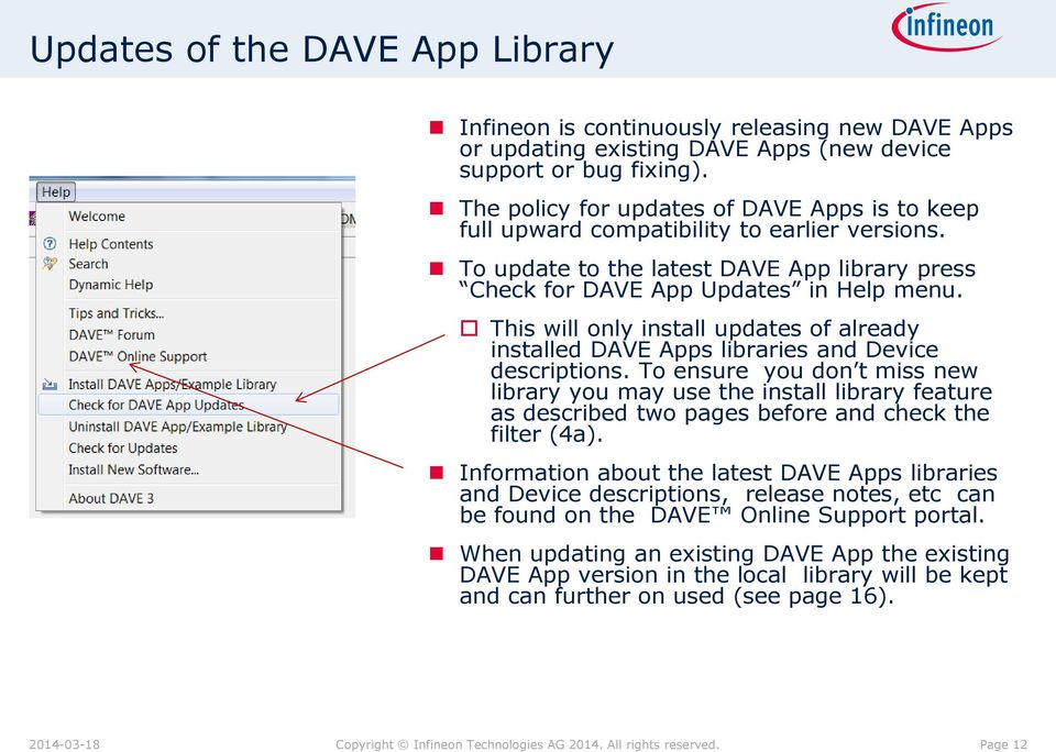 This will only install updates of already installed DAVE Apps libraries and Device descriptions.