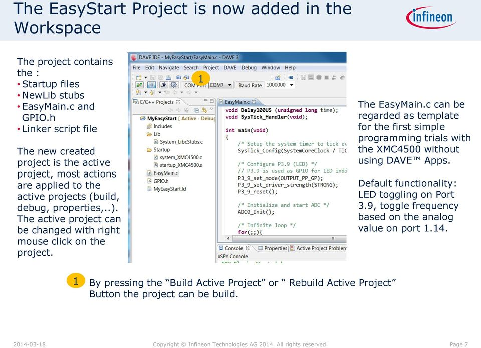 The active project can be changed with right mouse click on the project. The EasyMain.