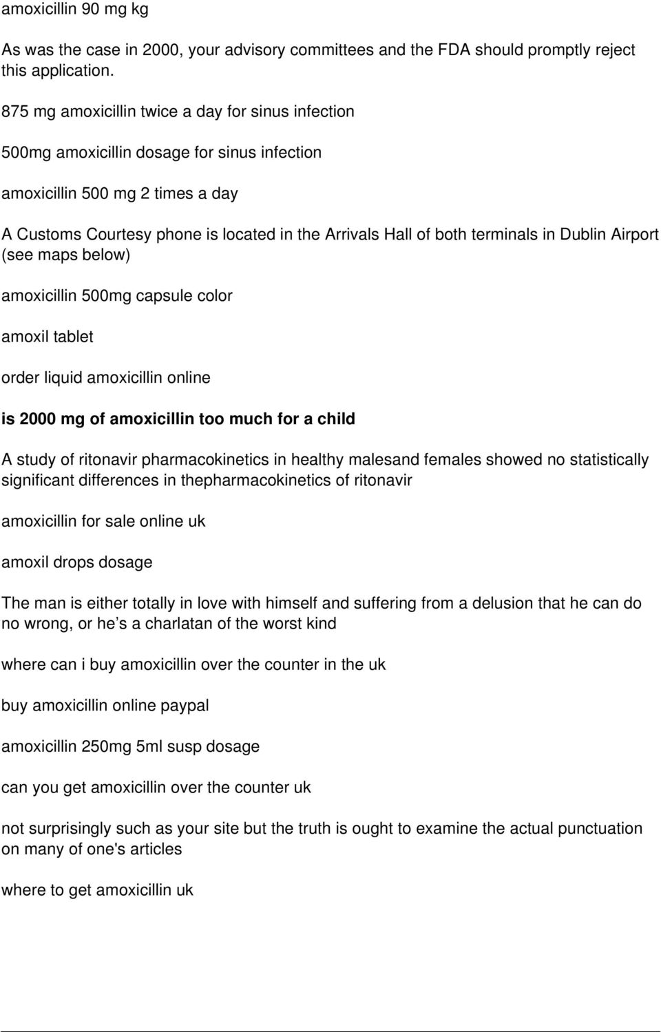 terminals in Dublin Airport (see maps below) amoxicillin 500mg capsule color amoxil tablet order liquid amoxicillin online is 2000 mg of amoxicillin too much for a child A study of ritonavir