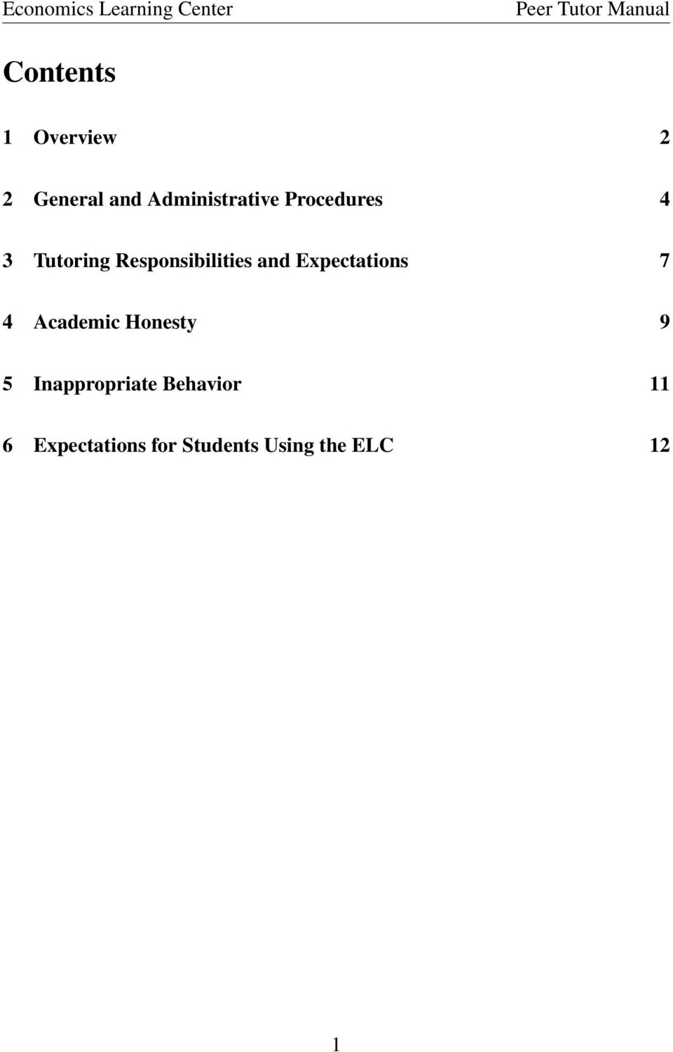 Expectations 7 4 Academic Honesty 9 5 Inappropriate