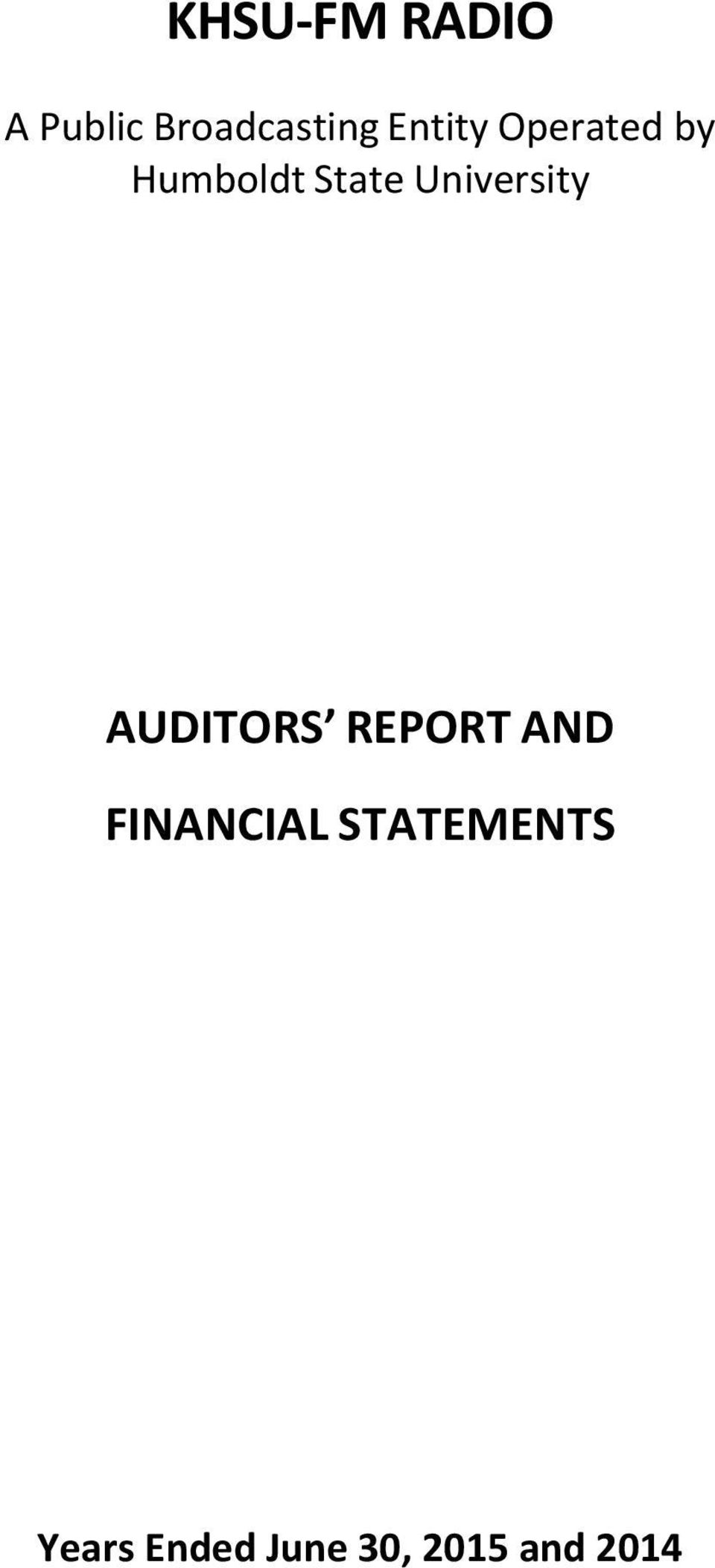 University AUDITORS REPORT AND