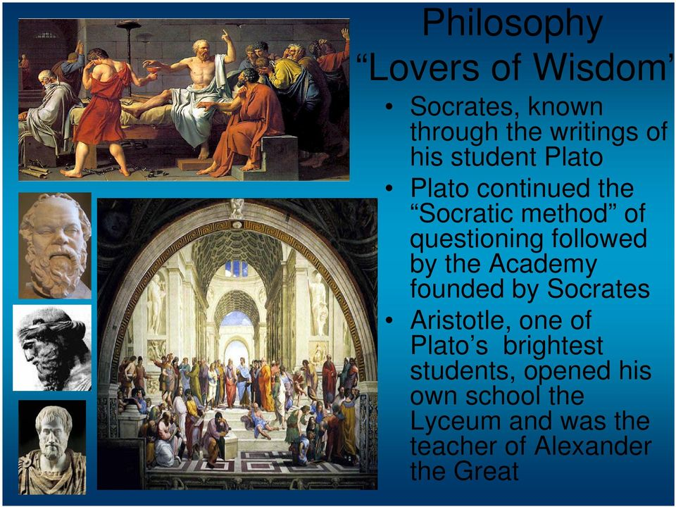 by the Academy founded by Socrates Aristotle, one of Plato s brightest