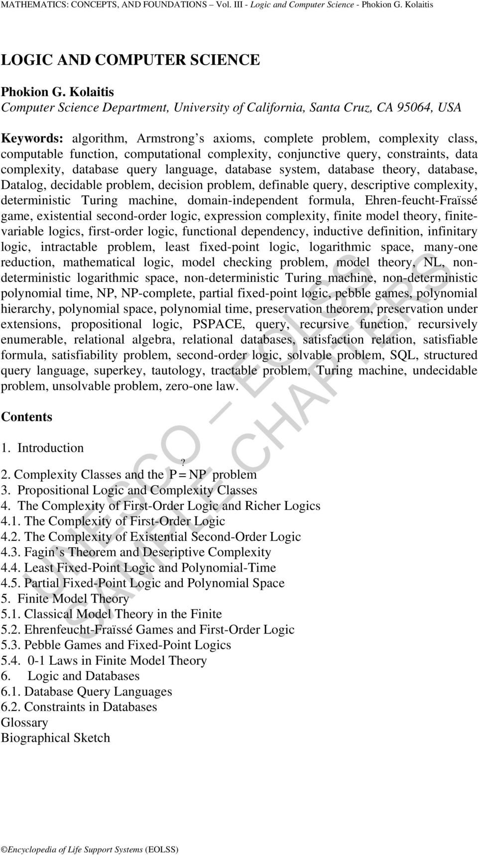 computational complexity, conjunctive query, constraints, data complexity, database query language, database system, database theory, database, Datalog, decidable problem, decision problem, definable