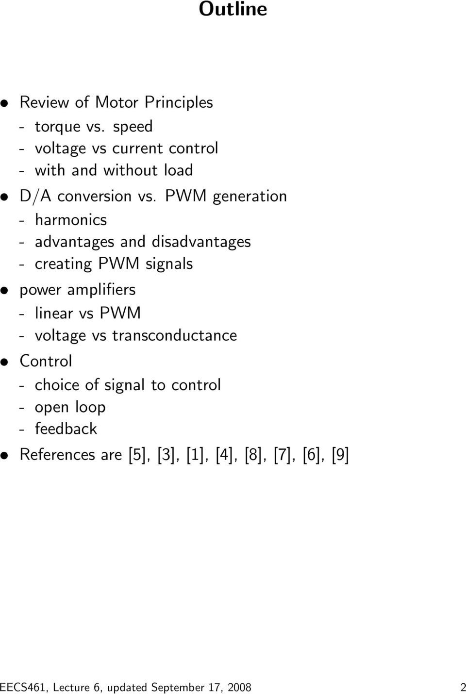 PWM generation - harmonics - advantages and disadvantages - creating PWM signals power amplifiers - linear