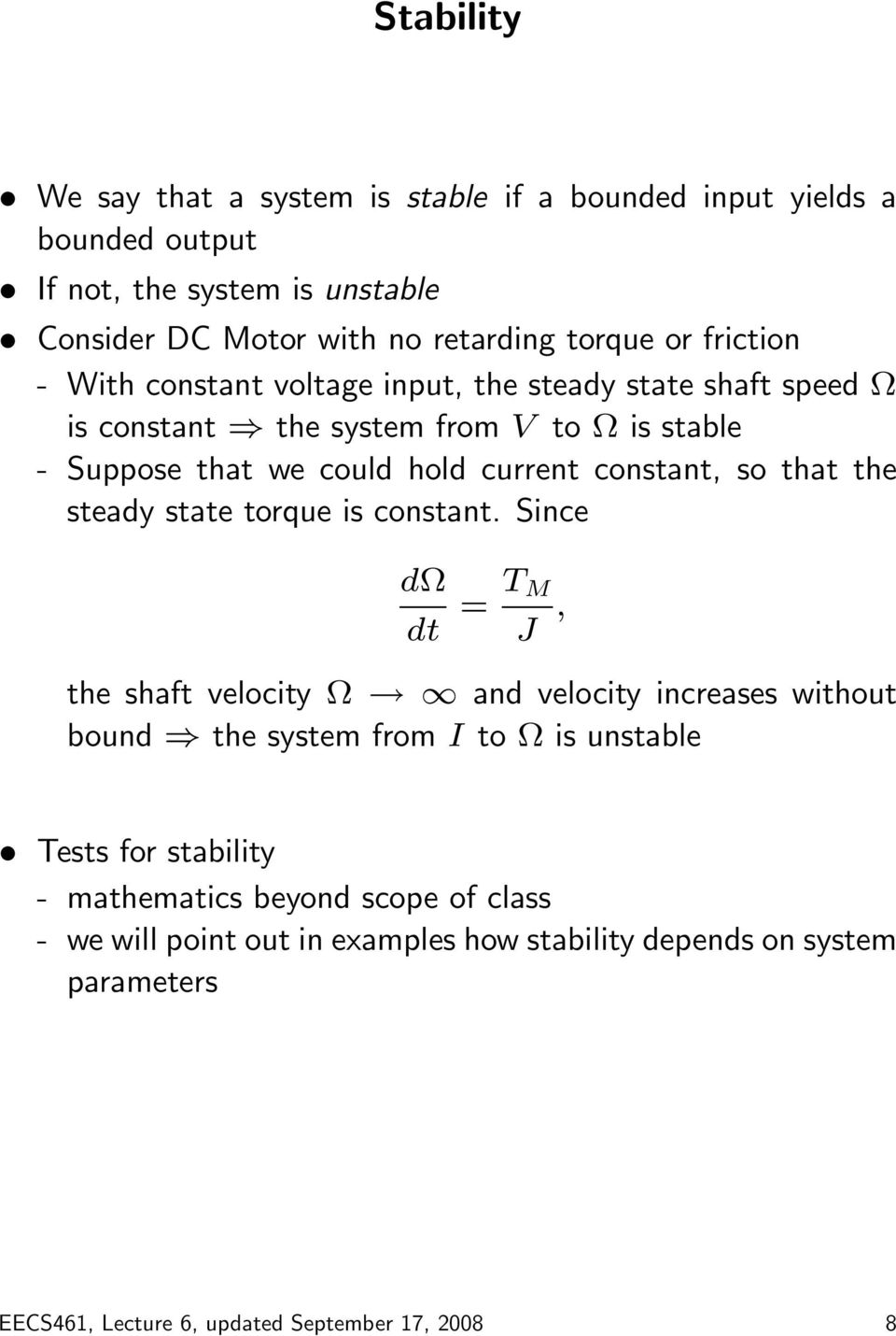so that the steady state torque is constant.