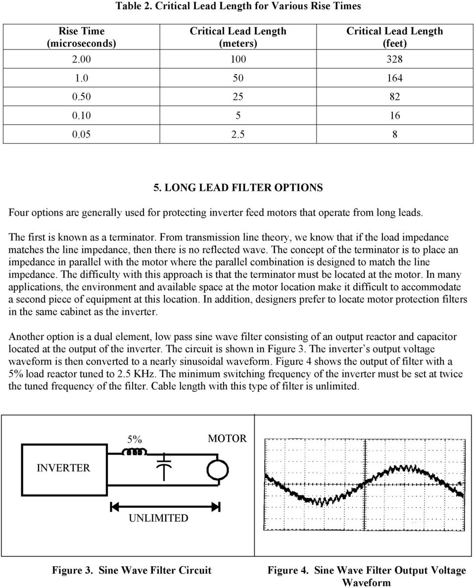 From transmission line theory, we know that if the load impedance matches the line impedance, then there is no reflected wave.