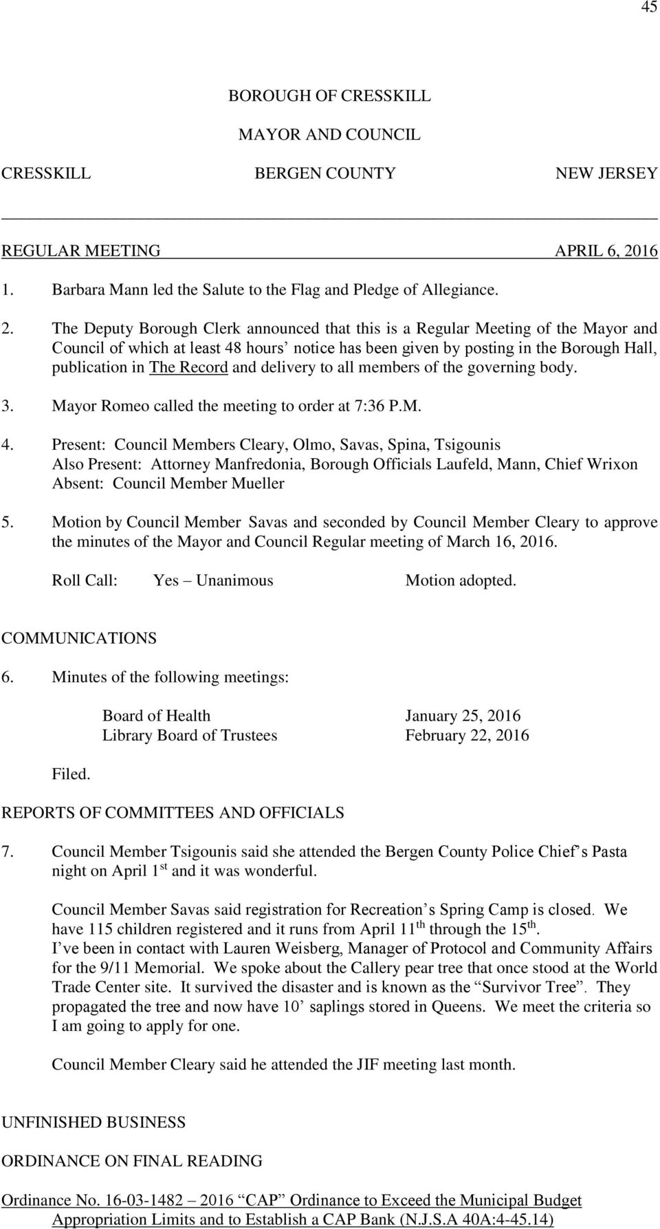 The Deputy Borough Clerk announced that this is a Regular Meeting of the Mayor and Council of which at least 48 hours notice has been given by posting in the Borough Hall, publication in The Record