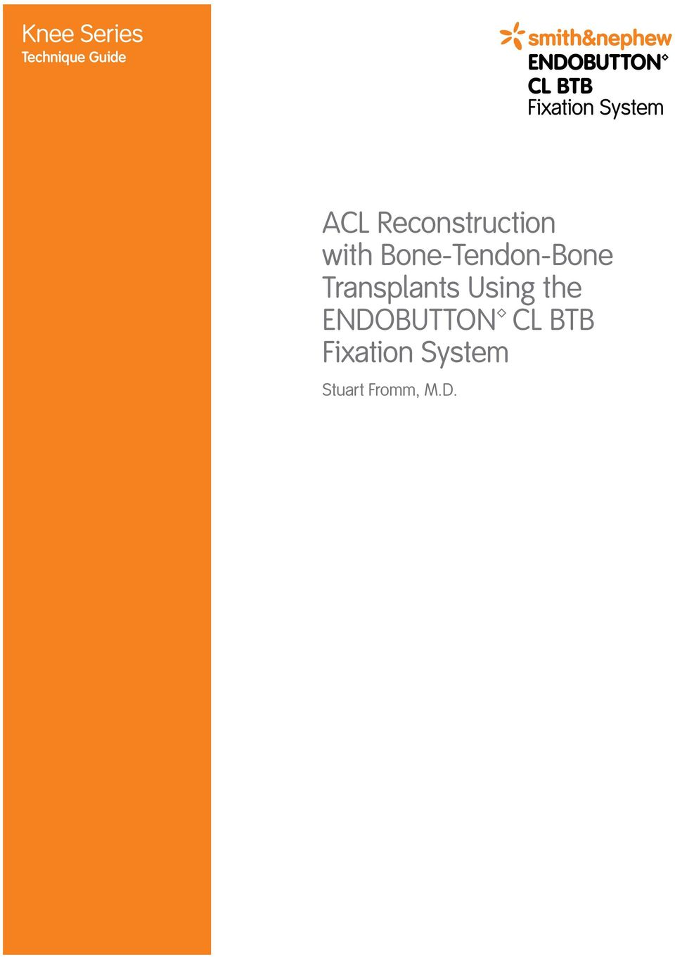 Bone-Tendon-Bone Transplants Using