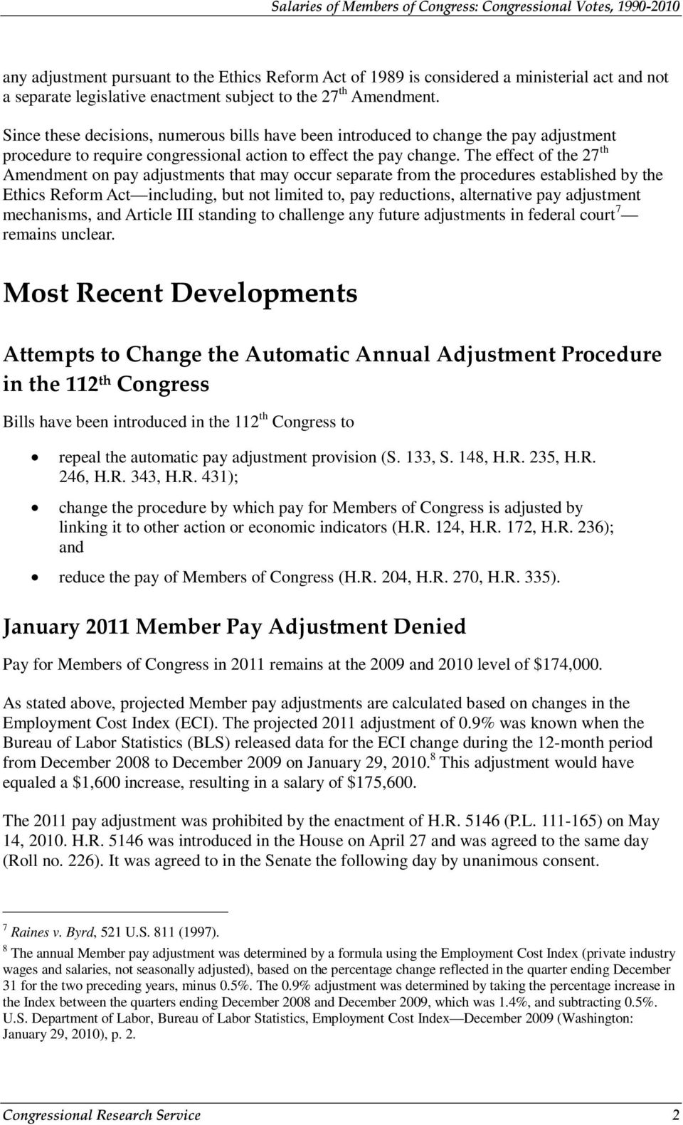 The effect of the 27 th Amendment on pay adjustments that may occur separate from the procedures established by the Ethics Reform Act including, but not limited to, pay reductions, alternative pay