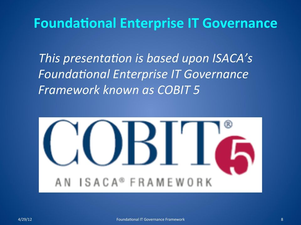Enterprise IT Governance Framework known as
