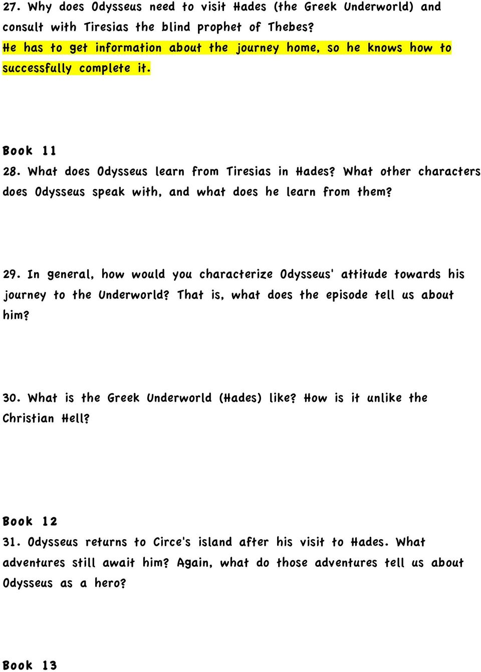an analysis of the main character in the odyssey Characters in the odyssey characters marked with are recurring characters who play significant roles c make a visual summary of two key events from the assigned reading odyssey study guide books 1-8docx.