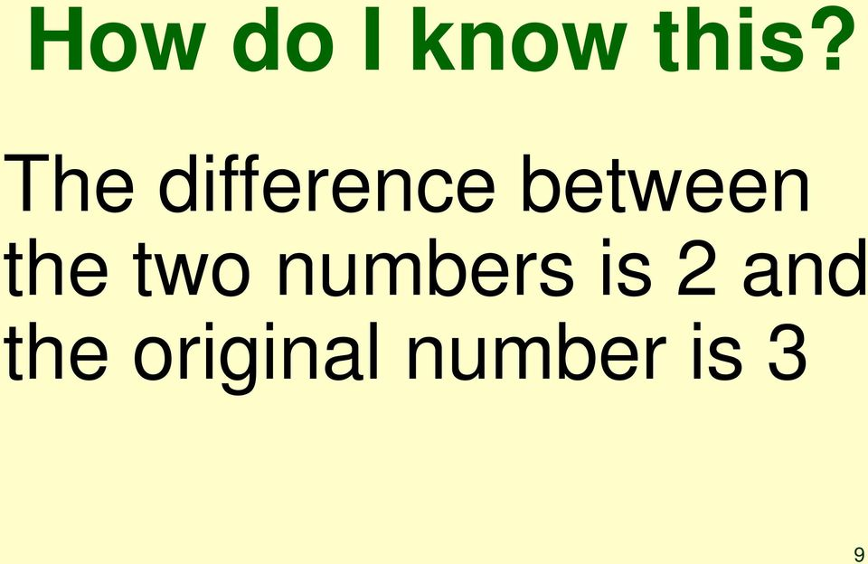 the two numbers is 2