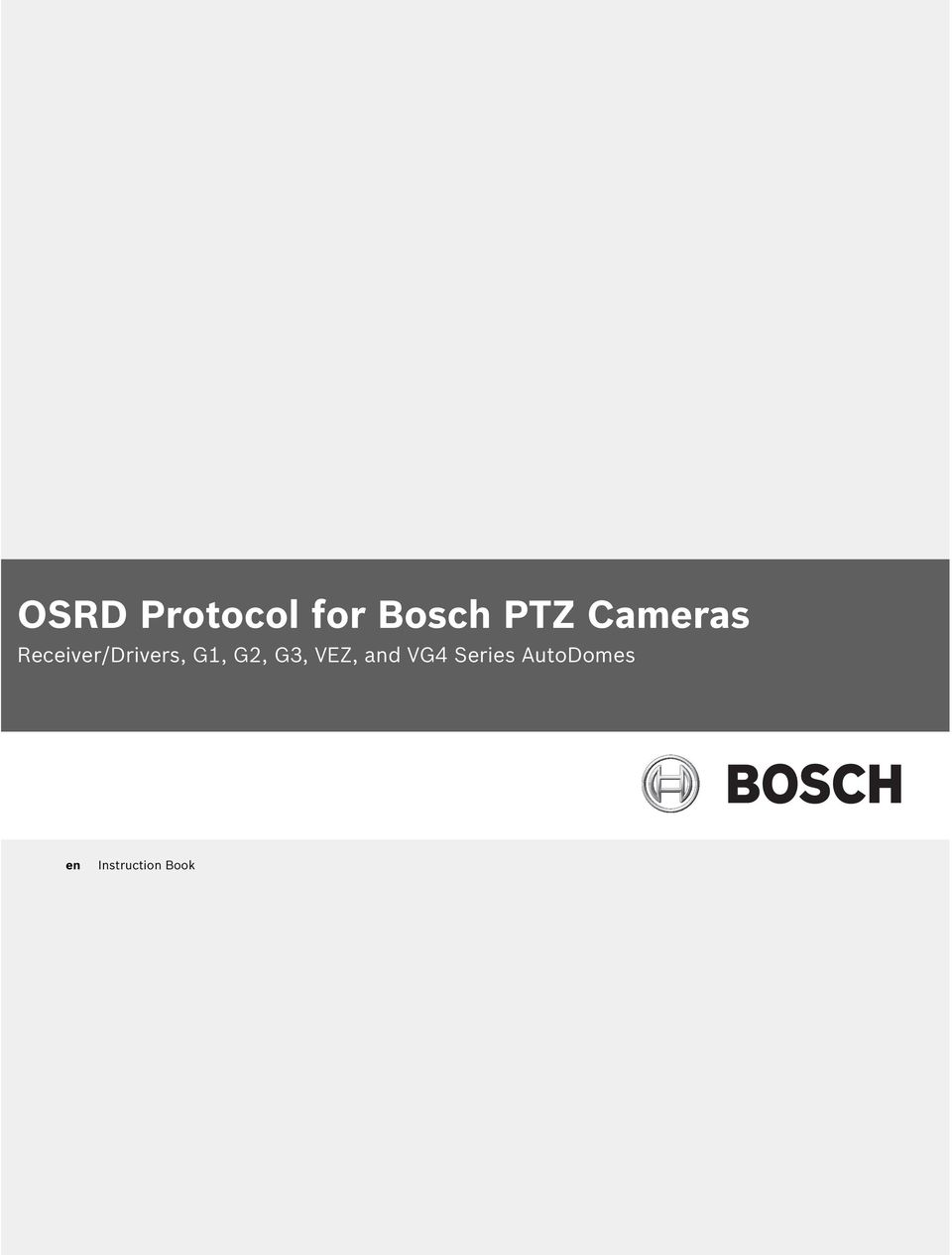 Osrd protocol for bosch ptz cameras receiverdrivers g1 g2 g3 transcription cheapraybanclubmaster Gallery