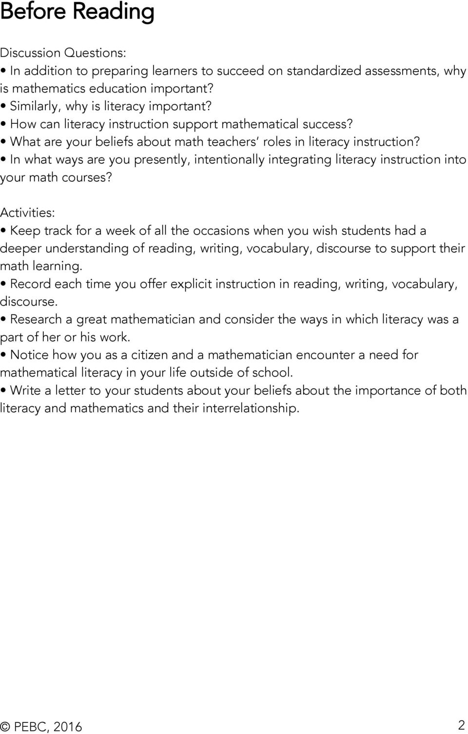 In what ways are you presently, intentionally integrating literacy instruction into your math courses?