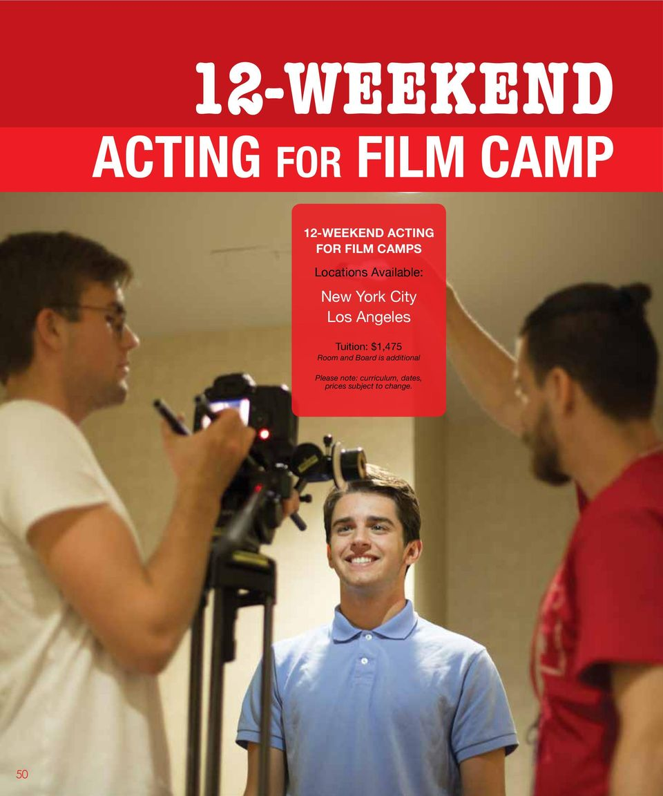 FILM CAMPS Tuition: