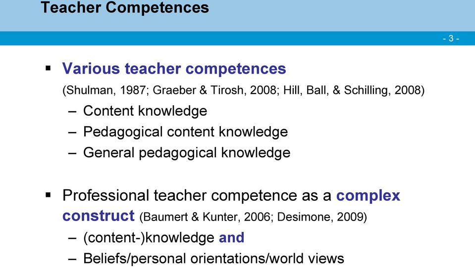 General pedagogical knowledge Professional teacher competence as a complex construct