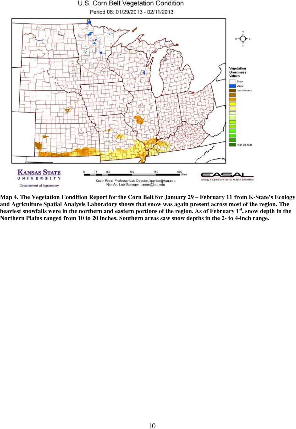 Agriculture Spatial Analysis Laboratory shows that snow was again present across most of the region.