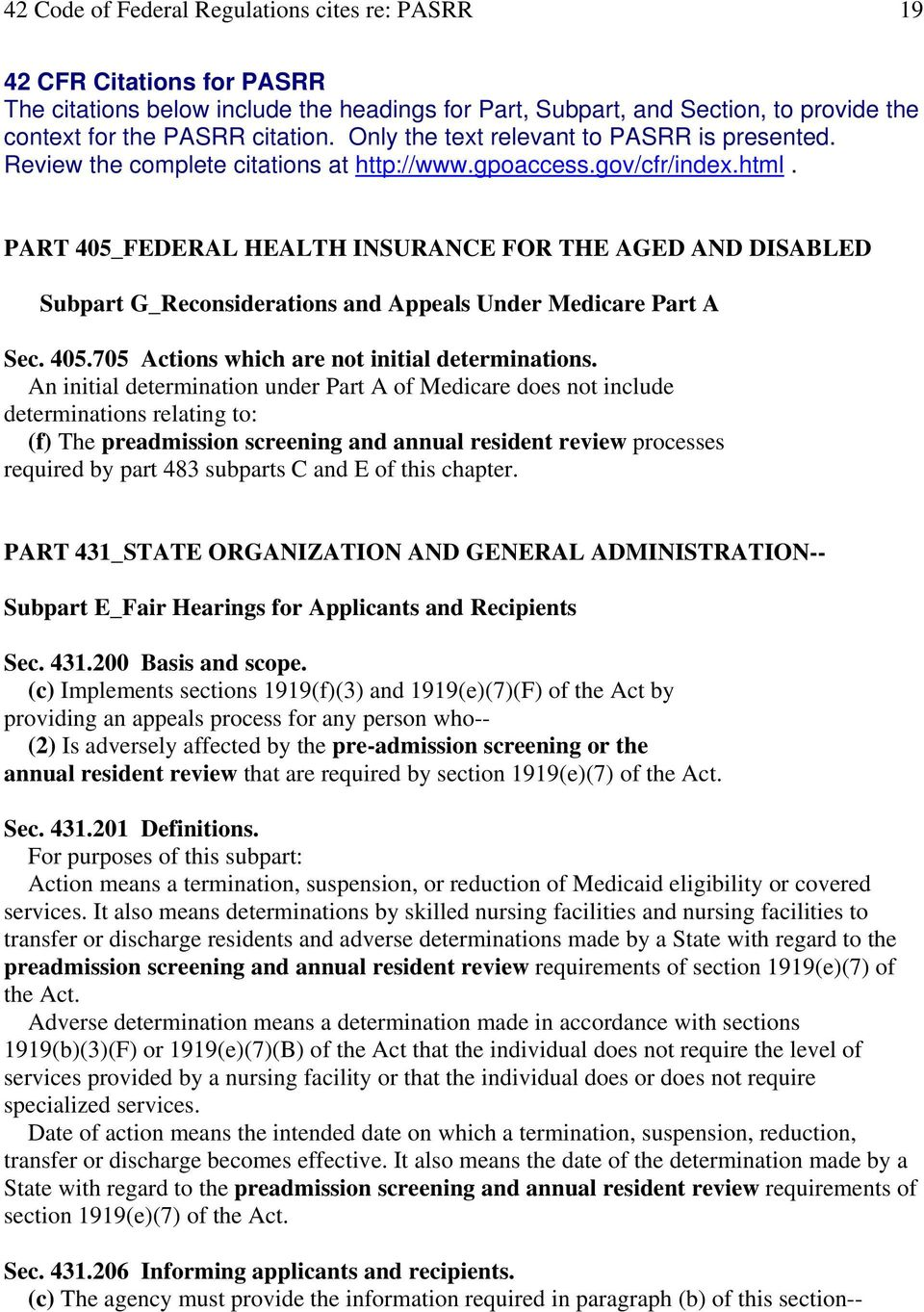 PART 405_FEDERAL HEALTH INSURANCE FOR THE AGED AND DISABLED Subpart G_Reconsiderations and Appeals Under Medicare Part A Sec. 405.705 Actions which are not initial determinations.