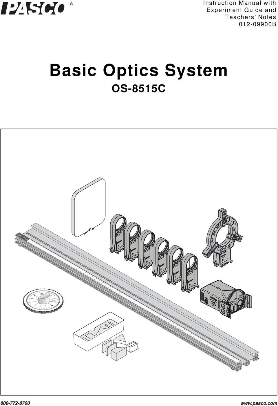 Guide and Teachers Notes 012-09900B Basic Optics System OS-8515C Optics