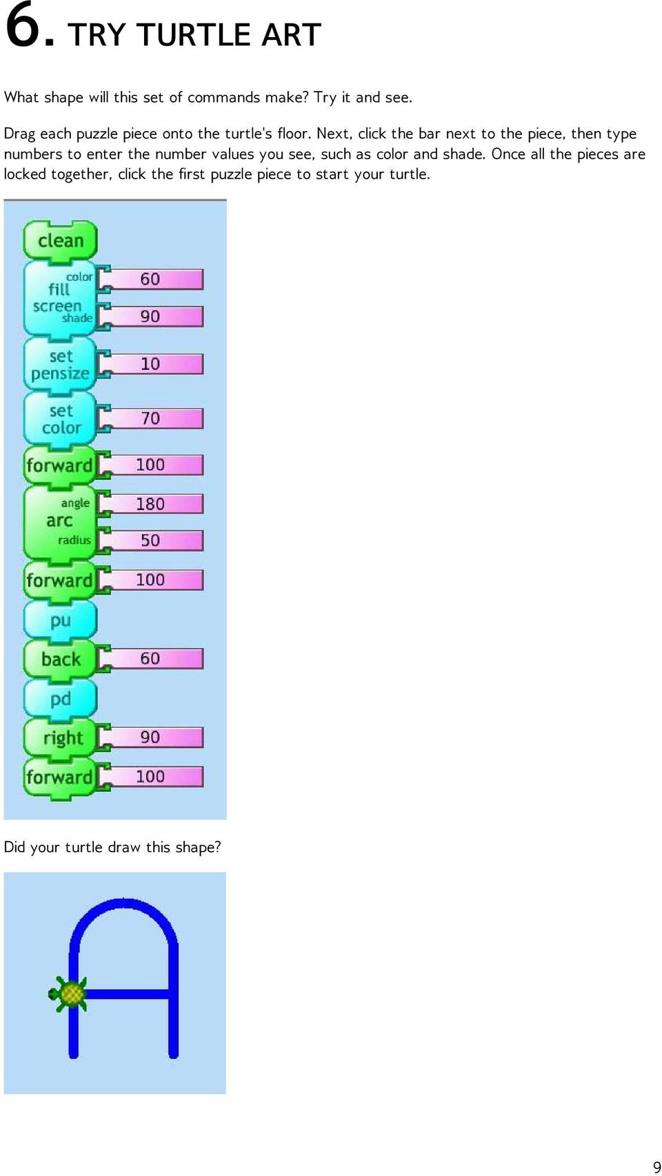 Next, click the bar next to the piece, then type numbers to enter the number values you see,